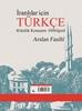 تصویر خودآموز ترکی استانبولی  (مکالمه ـ دستور)